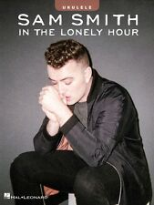 Sam Smith In the Lonely Hour Sheet Music Ukulele Book NEW 000148665