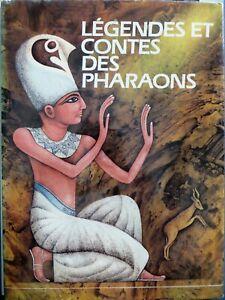 Légendes et contes des Pharaons, Gründ 1986