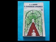 A.J CRONIN: IL GIARDINIERE SPAGNOLO (ed. Mondadori)