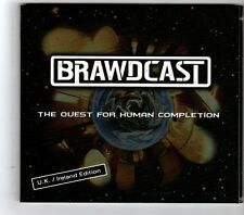 (HK272) Brawdcast, The Quest For Human Completion - 2010 CD