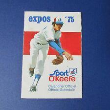 MONTREAL EXPOS 1975 Official  Schedule  Calendrier officiel GARY CARTER O'keefe