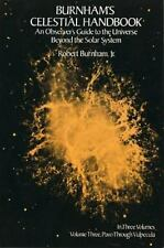 Burnham's Celestial Handbook: An Observer's Guide to the Universe Beyond the Sol