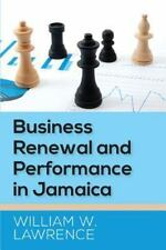 Business Renewal and Performance in Jamaica