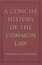 Concise History of the Common Law by Theodore F. T. Plucknett (Paperback, 2010)