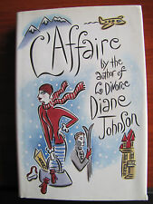 L'Affaire by Diane Johnson - 2003 HCDC First Printing - travel French Alps
