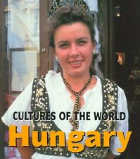 Hungary (Cultures of the World, Second)