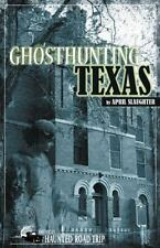 Ghosthunting Texas (America's Haunted Road Trip), Slaughter, April, Good Book