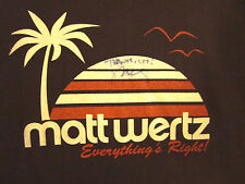 MATT WERTZ autograph T shirt med Missouri songwriter tee Everything's Right OG