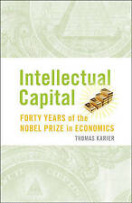 Intellectual Capital: Forty Years of the Nobel Prize in Economics-ExLibrary