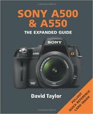 NEW Sony A500 A550 Expanded Guide by David Taylor. Ammonite Camera Book