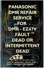 Repair Service for Panasonic DMR-EZ47V U81, Dead Or Intermittent Dead No Power