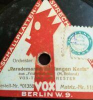 """Vox Tanz Orch. """"Parademarsch der langen Kerls"""" 78rpm12"""" rare Marches"""