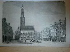 Gravure 19° Place de l'hotel de ville à Arras
