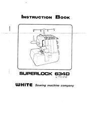 White WSL634D-WSL634DE-WSL1900 Sewing Machine Owners Manual Reprint
