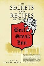 The Secrets and Recipes of the Beef Steak Inn by Pauline Fraser Bianucci and...