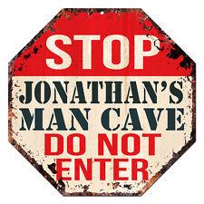 OTGM-0055 STOP JONATHAN'S MAN CAVE Tin Rustic Sign Man Cave Decor Gift Ideas