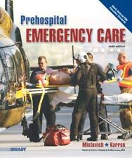 Prehospital Emergency Care  - by Mistovich