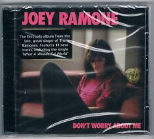 JOEY RAMONE  DON'T WORRY ABOUT ME CD  F.C. SIGILLATO!!!