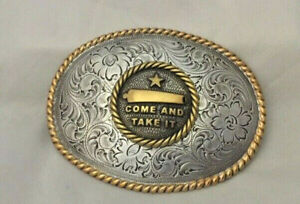 "Custom Made ""Come and Take It""  Western Style Buckle"