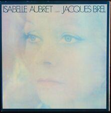 ISABELLE AUBRET Chante JACQUES BREL LP 33T 30cm MEYS 528.203 1975 NEUF MINT