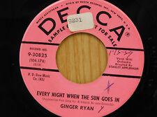 Ginger Ryan dj 45 Every Night When The Sun Goes In bw Ce Soir   Decca VG++