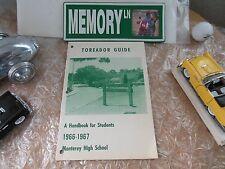 ORIGINAL 1966-1967 MONTEREY HIGH SCHOOL HANDBOOK FOR STUDENTS/MONTEREY, CALIF.