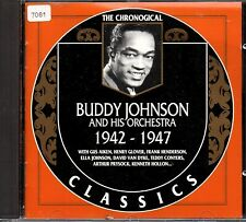 BUDDY JOHNSON    CD  CLASSICS      ' THE CHRONOLOGICAL 1942-1947 '
