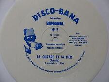 Disque souple flexi Disco Bana Banania 5 La guitare et la mer Juanita