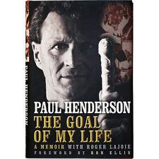 Paul Henderson Autographed The Goal of my Life: A Memoir Hardcover Book