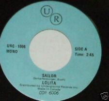 LOLITA Sailor CANADA UNDERGROUND UR RECORDS 45 RECORD