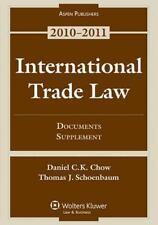 International Trade Law: Documents Supplement 2010, Chow, Daniel C.K., Good Book