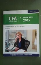 CFA Exam Prep Schweser 2015 * Level 1 Book 2 * SchweserNotes for CFA Exam