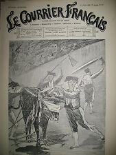 DESSIN SATIRIQUE LUNEL COURAGEU TOREADOR S.P.A. N° 22 LE COURRIER FRANCAIS 1890