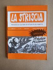 LA STRISCIA n°18 1984  - speciale TEX - Fanzine fumetti di Mercuri  [G529] RARO!