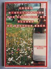 Cours d'utilisation des essences de fleurs du docteur Bach, Danielle Tonossi