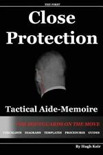 CP TAM - Close Protection Tactical Aide-Memoire : For Bodyguards on the Move:...