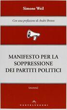 Simone Weil - Manifesto per la soppressione dei partiti politici