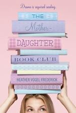 The Mother-Daughter Book Club Frederick, Heather Vogel Paperback Book Box 61
