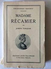 MADAME RECAMIER BIOGRAPHIE 1928 JOSEPH TURQUIAN HISTORIA