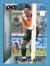 CALCIO CARDS 2005 Panini - Figurina/Sticker -n. 19 - CASTELLAZZI - BRESCIA -New
