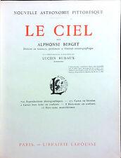 LE CIEL PAR ALPHONSE BERGET. ILLUSTRE SOUS LA DIRECTION DE LUCIEN RUDAUX