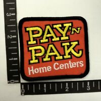 PAY 'N PAK HOME CENTERS Advertising Patch 89AC