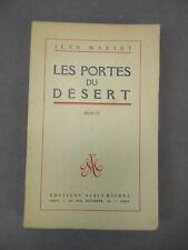 LES PORTES DU DESERT. Par Jean Martet. 1947. Exemplaire n°27.