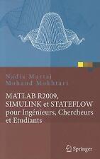 Matlab R2009, Simulink Et Stateflow Pour Ing?nieurs, Chercheurs Et Etudiants ...