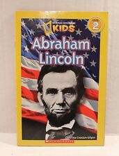 National Geographic Kids Level 2 Reader : Abraham Lincoln by Caroline Gilpin