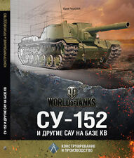 Pasholok Y. Soviet SU-152 and Other Self-propelled Artillery - WWII (2013) BOOK