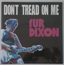 "FUR DIXON -  Don't Tread On Me BLACK VINYL 7"" (NEW) THE CRAMPS / PUNK / GOTH"