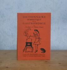 CUISINE HUMOUR DICTIONNAIRE HUMORISTIQUE DE LA GASTRONOMIE (HUMOUR FRANCAIS 1941