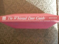 The Whitetail Deer Guide by Ken Heuser 1972