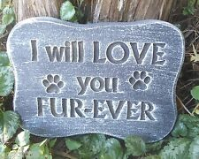 I will love you fur-ever dog mold plaster concrete puppy mould